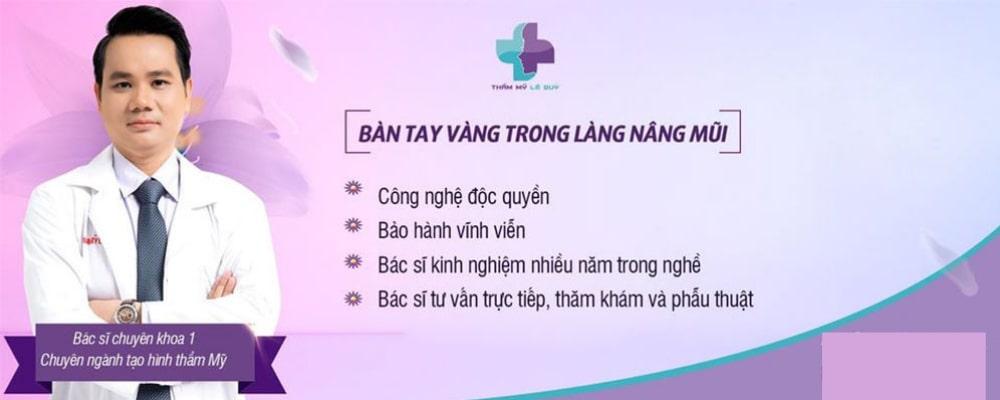 Bác sĩ Lê Quý chi nhánh Đà Nẵng | [2021] Top 7 địa chỉ Nâng mũi đẹp, uy tín ở Đà Nẵng bạn cần biết