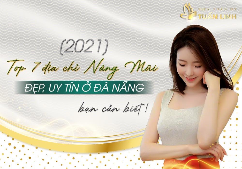 [2021] Top 7 địa chỉ Nâng mũi đẹp ở Đà Nẵng bạn cần biết