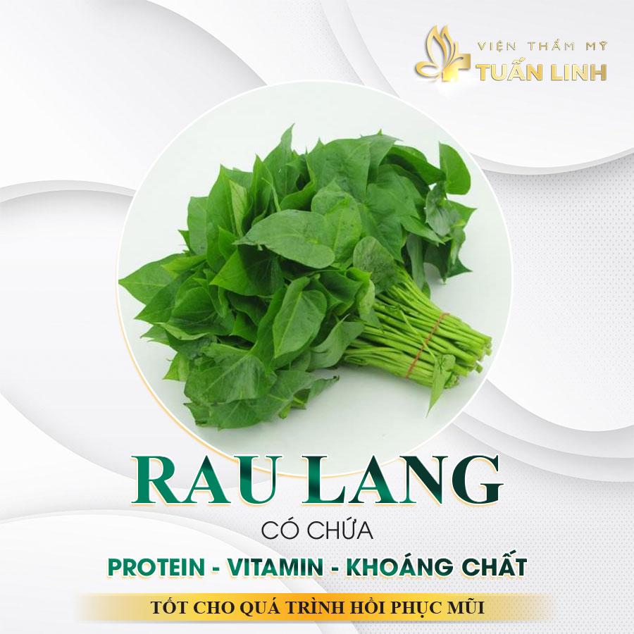 Rau lang có chứa protein, vitamin và khoáng chất tốt cho quá trình hồi phục mũi   Nâng mũi có ăn rau lang được không?