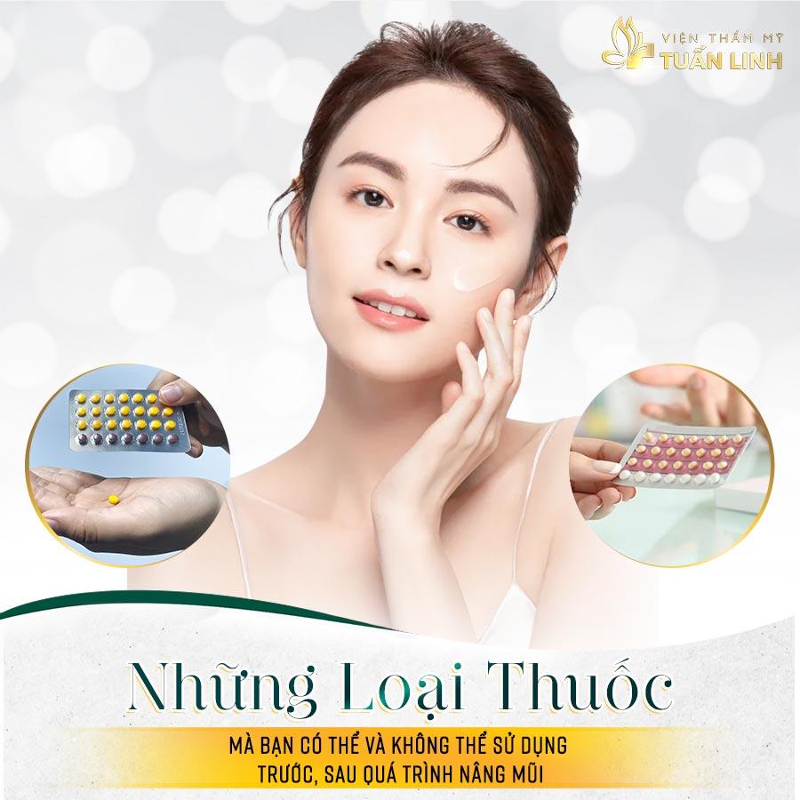 Những loại thuốc mà bạn có thể và không thể sử dụng trước, sau quá trình nâng mũi | Nâng mũi có được uống thuốc tránh thai không? - Cùng bác sĩ tìm câu giải đáp